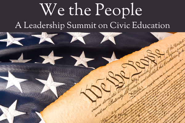 Leadership Summit on Civic Education Now Open for Registration